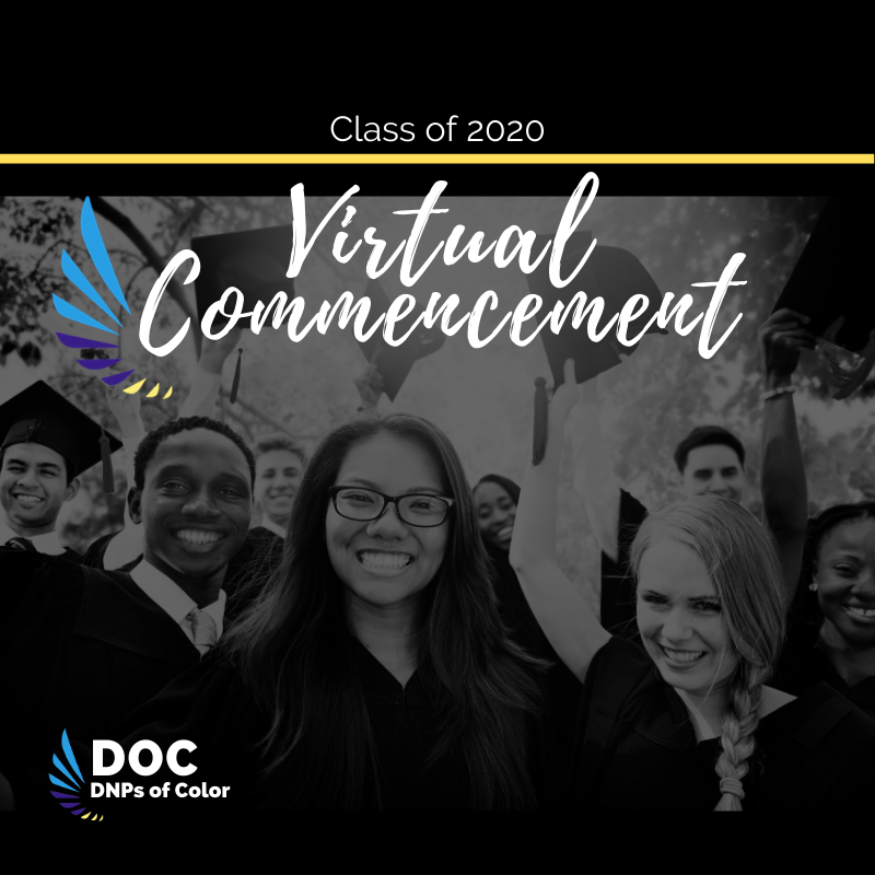 DNPs of Color Hosts Class of 2020 Virtual Commencement