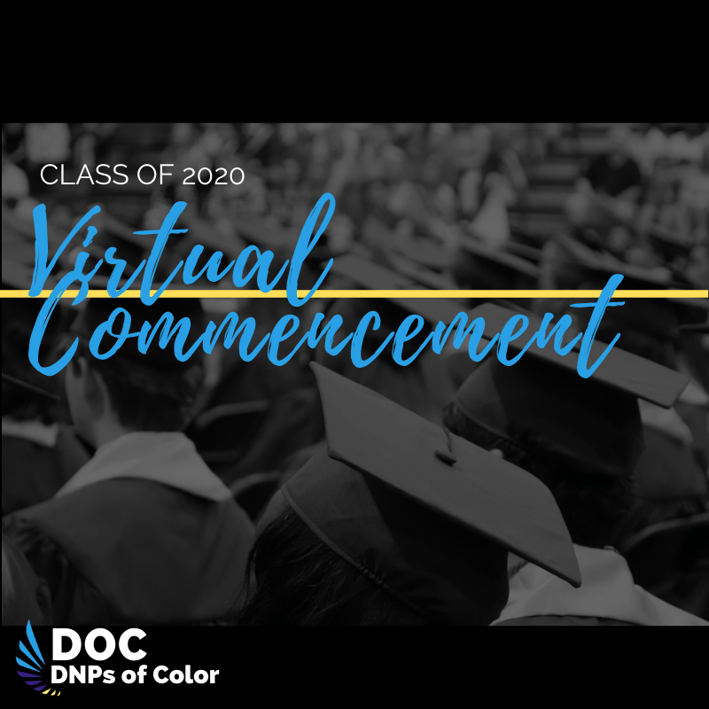 DNPs of Color Virtual Commencement Ceremony